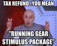 You mean running gear stimulus package. Running Memes, Running Quotes, Running Gear, Running Workouts, Funny Running, I Love To Run, Run Like A Girl, Just Run, Funny Motivation