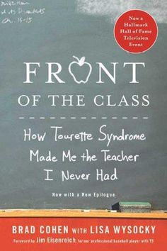 Tourettesyndrome is a neurological disorder that affects 200000 the nook book ebook of the front of the class how tourette syndrome made me the teacher i never had by brad cohen lisa wysocky fandeluxe