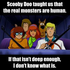 What we learned from Scooby-doo
