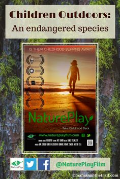 """A Look at the """"NaturePlay - Take Childhood Back"""" Film"""