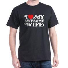 I Love My Awesome Wife Dark T-Shirt - Fashion Deals