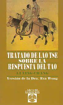 Tratado de Lao Tse sobre la repuesta del tao de Dra. E.Wong editado por Edaf.Durante ochocientos años, el T´ai-shang kanying Píen, o Tratado del Lao Tse sobre larespuesta del Tao, es el texto taoísta más leído del pueblo chino. Su enfoque directo y práctico de la ética, junto con los relatos morales que lo acompañan, y generados a lo largo de los siglos para ilustrar sus enseñanzas , han asegurado su permanente popularidad.