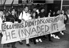 """thinkmexican: """"Columbus Didn't Discover America - He Invaded It!"""" Chicano students from the University of Wisconsin at Madison protest Columbus Day on October the Columbus quincentennial. 500 years of resistance. Happy Indigenous People's Day, Indigenous Peoples Day, Columbus Day, Native American History, Native American Indians, Native Americans, Native Indian, Puerto Rico, Frases"""