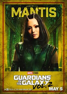 Guardians of the Galaxy Vol 2 character posters. - 7 to 11 - Mantis