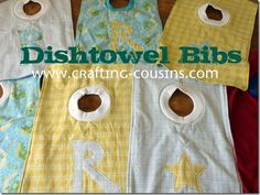 dishtowel bib can someone please make these for Annie?! She ruins every outfit and I can't keep bibs on her. This she couldn't take off!