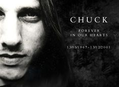 "To the eternal memory of Charles Michael ""Chuck"" Schuldiner (May 13, 1967 - December 13, 2001)."