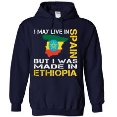 I may live in Spain but I was made in ETHIOPIA