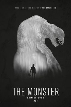 The Monster - A mother and her 10-year old daughter are trapped in a forest.