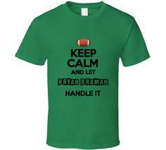 3bf1806bc Keep Calm And Let Bryan Braman Handle It Philadelphia Football T Shirt Ugly  Sweater