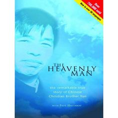 Buy The Heavenly Man: The Remarkable True Story of Chinese Christian Brother Yun by Paul Hattaway and Read this Book on Kobo's Free Apps. Discover Kobo's Vast Collection of Ebooks and Audiobooks Today - Over 4 Million Titles! The Heavenly Man, New Books, Books To Read, College Boys, Spiritual Life, Cristiano, Celestial, Reading Online, Books Online