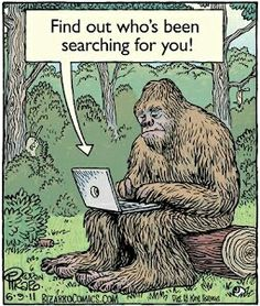 All the Big Foot searchers had to do was Google it.
