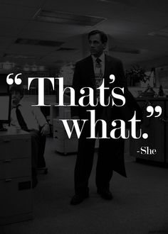 """""""That's what she said."""" / The Office / #TheOffice"""
