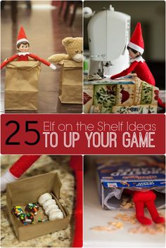 Elf on the Shelf Ideas – 25 Ideas to Up Your Game!