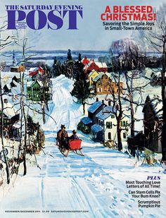 Nov/Dec 2014 issue of the Saturday Evening Post © SEPS 2014 Cover by Walter Emerson Baum.  The illustration first appeared on the February 1931 issue of The Country Gentleman — a sister publication of the Post.
