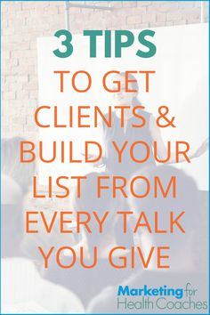 3 Tips for Every Talk You Give   Marketing for Health Coaches