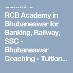 RCB Academy in Bhubaneswar for Banking, Railway, SSC - Bhubaneswar Coaching - Tuitions classifieds - Khrido Bhubaneswar