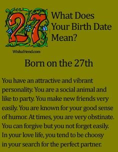 What Does Your Birth Date Mean?- Born on the 27th