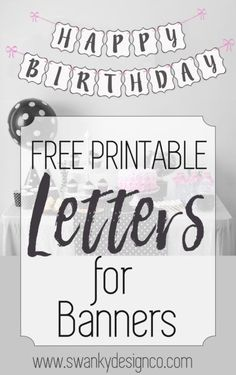 Free Printable Letters for Banners. Black and White Letters, Numbers, and symbols. Individual letters to print and make you own banners for birthdays, homecoming, retirement, baby showers, holidays and more!