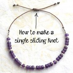 How to Make a Sliding Knot (single knot) - jewelry making tutorial. How to Make a Sliding Knot (single knot) - jewelry making tutorial . Learn how to make a single sliding knot as an adjustable closure for handmade knotted bracelets using leather or Jewelry Knots, Wire Jewelry, Jewelry Crafts, Beaded Jewelry, Bracelet Crafts, Silver Jewelry, Jewelry Storage, Diy Jewelry To Sell, Jewelry Making Tutorials