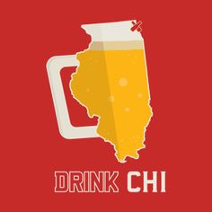 Shop Drink CHI - Chicago Beer Shirt chicago beer t-shirts designed by BentonParkPrints as well as other chicago beer merchandise at TeePublic. Beer Store, Beer Shirts, Fun Drinks, Craft Beer, Brewery, Chicago, Awesome, Design, Ideas
