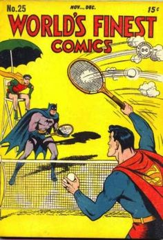 ...tennis... | 23 Absurdly Lame Things That Happened To Superman, Batman, And Robin