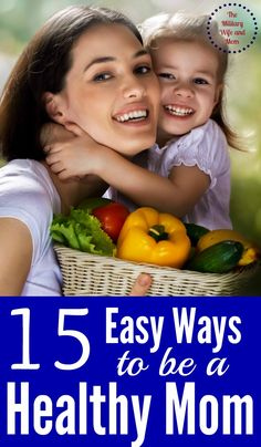 Start your year off right! Incorporate these easy tips to start becoming a healthy mom this year!
