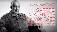 Sartre: um ateu que tem vontade de ser deus | Franklin Leopoldo e Silva
