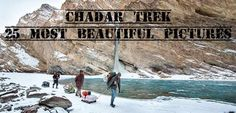 Chadar Trek- 25 Pictures That Show Why It Is The Most Beautiful Trek In The World