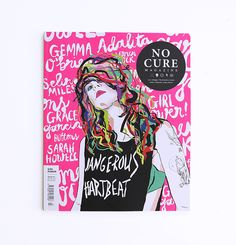 No Cure Magazine issue 7 'Girl Power' on Behance