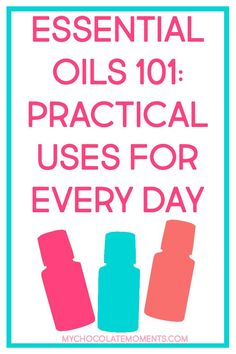 Essential oils 101:
