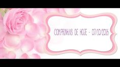 MINHAS COMPRINHAS DE HOJE - 07/10/2016 !