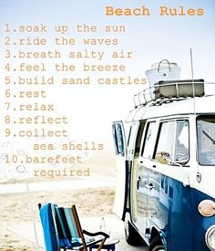 Beach rules to live by I Love The Beach, Summer Of Love, Summer Fun, Summer Time, Beach Rules, Beach Signs, Best Travel Quotes, Beach Bum, My Happy Place