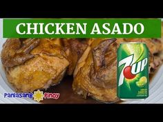 7Up Chicken Asado - YouTube
