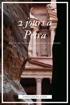 Découvrez tous mes conseils pour découvrir la merveilleuse cité de Pétra en 2 jours ! Quelles randonnées faire, que voir, je vous dis tout ! #jordanie #petra #voyage