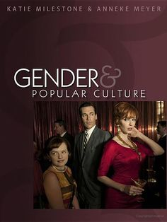 Gender and Popular Culture - Katie Milestone, Anneke Meyer.  9th Floor of the Library	 HQ 1075 M554 2012