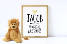 Boys Nursery Decor, King of All Wild Things, Funny Quote, Kids Room Decor, Inspirational Quote, Quotes For Girls, Funny Nursery Art, Prints