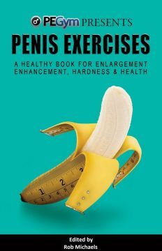 Penis Exercises: A Healthy Book for Enlargement Enhancement Hardness & Health