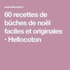 60 recettes de bûches de noël faciles et originales • Hellocoton