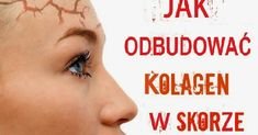 Odbudowa kolagenu w skórze odmładza, spłyca zmarszczki, likwiduje cellulit. Collagen, Beauty Hacks, Manicure, Workout, Face, Fitness, Tips, Bonsai, Women