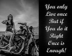 motorcycle sayings - Google Search