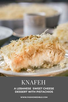 Knafeh Recipe - A Lebanese Sweet Cheese Dessert with Pistachios Sweet Cheese Recipe, Cheese Recipes, Lebanese Desserts, Lebanese Recipes, Knafeh Recipe Lebanese, Easy Desserts, Dessert Recipes, Sweet Desserts, Middle Eastern Desserts