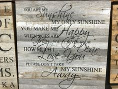 You are my sunshine sign at The Agoura Antique Mart!