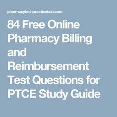 Preparing well the knowledge for the PTCE with 84 Free Online Pharmacy Billing and Reimbursement Test Questions for PTCE Study Guide and other ptce exams. Pharmacy Assistant, Pharmacy Technician, Online Pharmacy, Life Lessons, Health Care, Career, Knowledge, Medical, Study