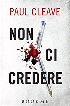 Amazon.it: Non ci credere - Paul Cleave, D. L. Musso - Libri
