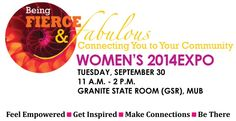 Mark your calendars! The Being Fierce and Fabulous Women's Expo returns to UNH on September 30th!