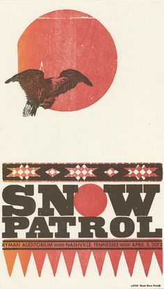 Got this ond at the show!- Ea  Snow Patrol, 2-color letterpress show poster, 2012 by Brad Vetter