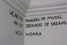 """We are the makers of music and the dreamers of dreams."" — Willy Wonka (actually, I think that Willy Wonka was quoting Arthur O'Shaughnessy) Daily Quotes, Great Quotes, Quotes To Live By, Me Quotes, Inspirational Quotes, Amazing Quotes, Music Quotes, People Quotes, Poetry Quotes"