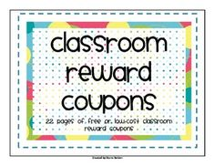 22 pages of free or low-cost classroom reward coupons for your students