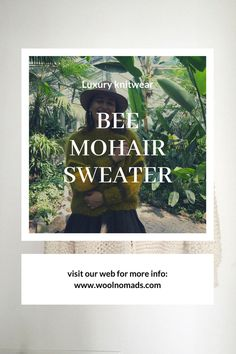 Mohair sweater, inspired by Botanical gardens. #mohair #sustainableclothes #sweater #woolnomads #woolfashion #knit #knitwear #smallbrend #luxuryknitwear #fashion