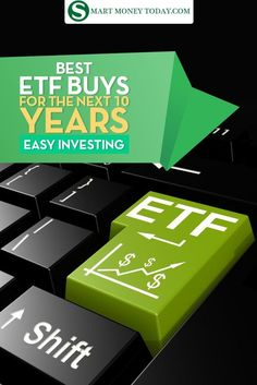 Best ETF Buys For The Next 10 Years - Easy Investing  It's time to think about…